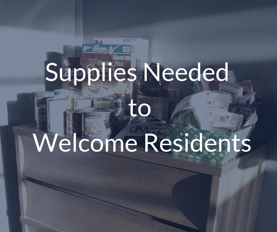 Supplies Needed to Welcome Residents